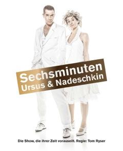 Ursus & Nadeschkin Sechsminuten