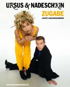 Ursus & Nadeschkin Zugabe